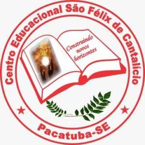 CENTRO EDUCACIONAL SÃO FÉLIX DE CANTALÍCIO